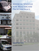 Medical Spanish for Healthcare Professionals bookcover